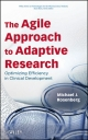 Agile Approach to Adaptive Research - Michael J. Rosenberg
