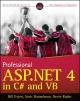 Professional ASP.NET 4 in C# and VB - Bill Evjen; Scott Hanselman; Devin Rader