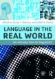 Language in the Real World - Susan J. Behrens; Judith A. Parker