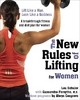 New Rules of Lifting for Women - Cassandra Forsythe; Lou Schuler; Alwyn Cosgrove