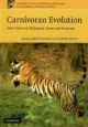 Carnivoran Evolution - Anjali Goswami; Anthony Friscia