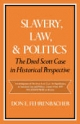 Slavery, Law and Politics - Don E. Fehrenbacher