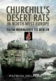 Churchill's Desert Rats in North-West Europe - Patrick Delaforce