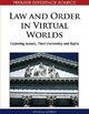 Law and Order in Virtual Worlds - Angela Adrian