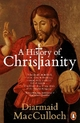 History of Christianity - Diarmaid MacCulloch
