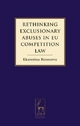 Rethinking Exclusionary Abuses in EU Competition Law - Ekaterina Rousseva