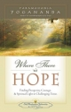 Where There is Hope - Paramahansa Yogananda