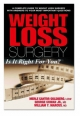 Weight Loss Surgery - Merle Cantor Goldberg; George Cowan; William Y. Marcus