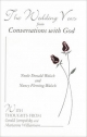 Wedding Vows from Conversations with God - Neale Donald Walsch; Nancy Fleming-Walsch