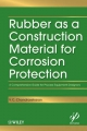 Rubber as a Construction Material for Corrosion Protection - V. C. Chandrasekaran