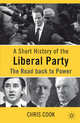 Short History of the Liberal Party - Christopher Cook