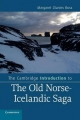 Cambridge Introduction to the Old Norse-Icelandic Saga - Margaret Clunies Ross