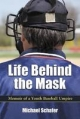 Life Behind the Mask - Michael Schafer