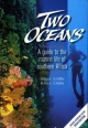 Two Oceans a Guide to the Marine Life of Southern Africa - George Branch; Charles Griffiths