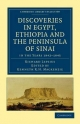 Discoveries in Egypt, Ethiopia and the Peninsula of Sinai - Richard Lepsius; Kenneth R. H. MacKenzie