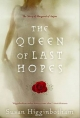 Queen of Last Hopes - Susan Higginbotham