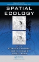 Spatial Ecology - Stephen Cantrell; Chris Cosner; Shigui Ruan