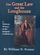 Great Law and the Longhouse: A Political History of the Iroquois Confederacy - William N. Fenton