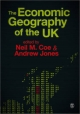 Economic Geography of the UK - Neil Coe; Andrew Jones