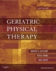 Geriatric Physical Therapy - Andrew A. Guccione; Dale Avers; Rita Wong