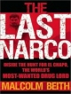 Last Narco - Malcolm Beith