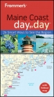 Frommer's Maine Coast Day by Day - Paul Karr