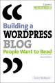 Building a WordPress Blog People Want to Read - Scott McNulty