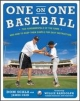 One on One Baseball: The Fundamentals of the Game and How to Keep It Simple for Easy Instruction - Dom Scala