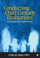 Conducting Child Custody Evaluations - Philip Michael Stahl