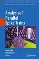 Analysis of Parallel Spike Trains - Sonja Grün;  Sonja Grün;  Stefan Rotter;  Stefan Rotter