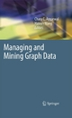Managing and Mining Graph Data - Charu C. Aggarwal;  Charu C. Aggarwal;  Haixun Wang;  Haixun Wang