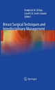 Breast Surgical Techniques and Interdisciplinary Management - Frederick Dirbas;  Carol E. H. Scott-Conner;  Frederick Dirbas;  Carol Scott-Conner