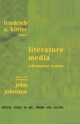 Literature, Media, Information Systems - Friedrich A. Edited and introduced by Johnston Kittler