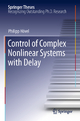 Control of Complex Nonlinear Systems with Delay - Philipp Hövel
