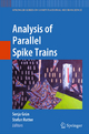 Analysis of Parallel Spike Trains - Sonia Gruen; Stefan Rotter