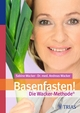 Basenfasten! Die Wacker-Methode - Sabine Wacker