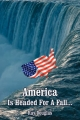 America Is Headed for a Fall... - Ray Douglas