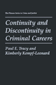 Continuity and Discontinuity in Criminal Careers - Paul E. Tracy; Kimberly Kempf-Leonard