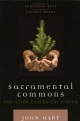 Sacramental Commons - Thomas Berry; Leonardo Boff; John Hart