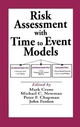Risk Assessment with Time to Event Models - Mark Crane; Michael C. Newman; Peter F. Chapman; John S. Fenlon