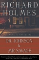 Dr. Johnson & Mr. Savage - Richard Holmes