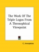 Work of the Triple Logos from a Theosophical Viewpoint - C Jinarajadasa