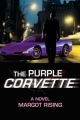 Purple Corvette - Margot Rising