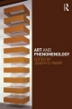 Art and Phenomenology - Joseph D. Parry
