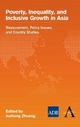 Poverty, Inequality, and Inclusive Growth in Asia - Juzhong Zhuang