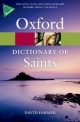 Oxford Dictionary of Saints - David Farmer