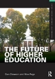 Future of Higher Education - Dan Clawson; Max Page