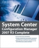 System Center Configuration Manager 2007 R3 Complete - Brad Price; Daniel Eddy