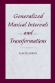 Generalized Musical Intervals and Transformations - David Lewin