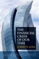 Financial Crisis of Our Time - Robert W. Kolb